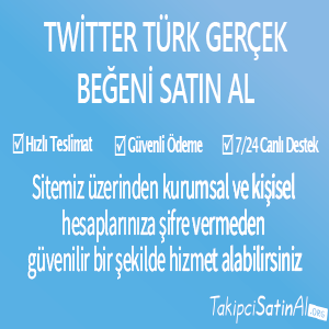 twitter türk gerçek beğeni al