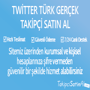 twitter türk gerçek takipçi al