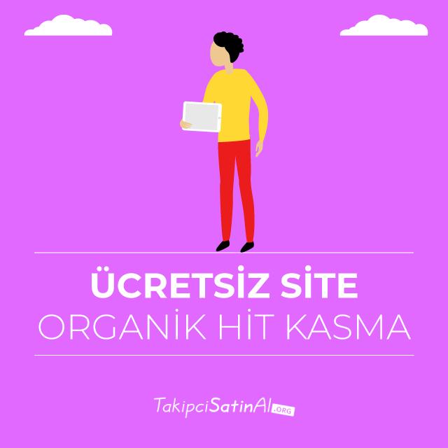 ucretsiz site organik hit kasma