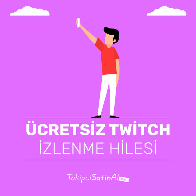 ücretsiz twitch izlenme hilesi