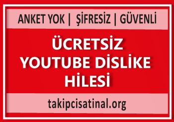 Ücretsiz Youtube Dislike Hilesi