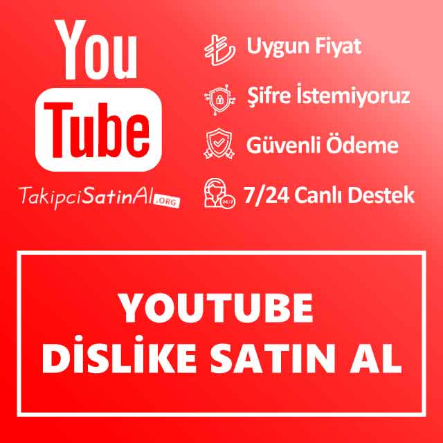 Youtube Dislike Satın Al