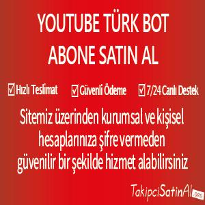 youtube türk bot abone al
