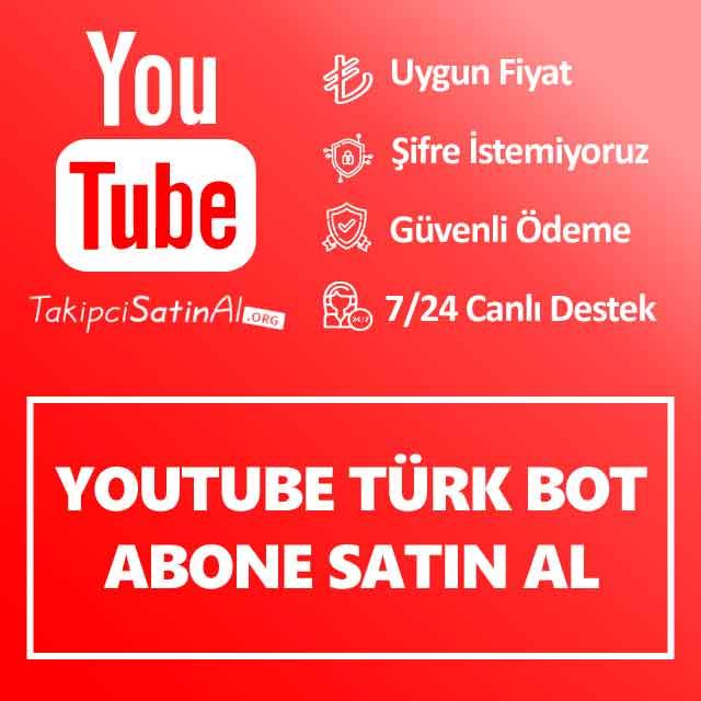 youtube türk bot abone satın al