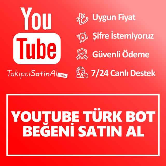Youtube Türk Bot Beğeni Satın Al