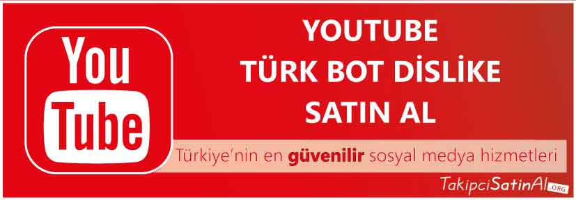 youtube türk dislike