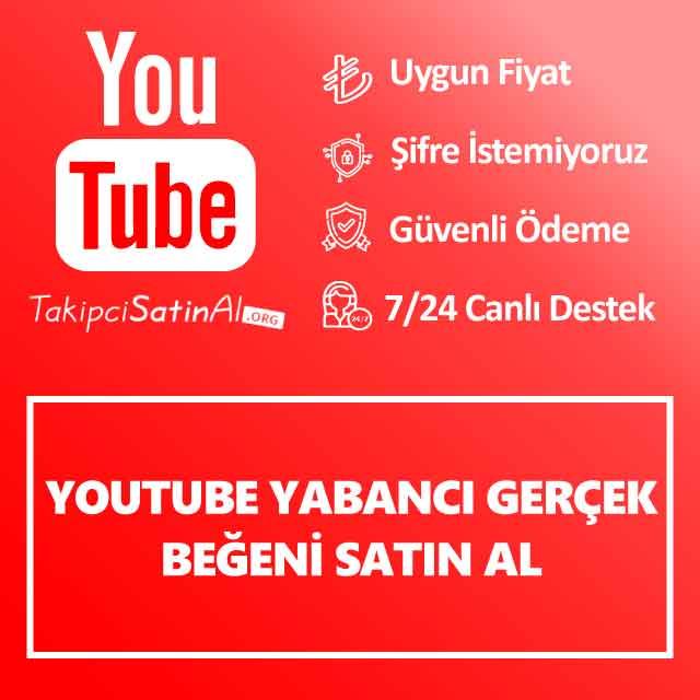 Youtube Yabancı Gerçek Beğeni Satın Al