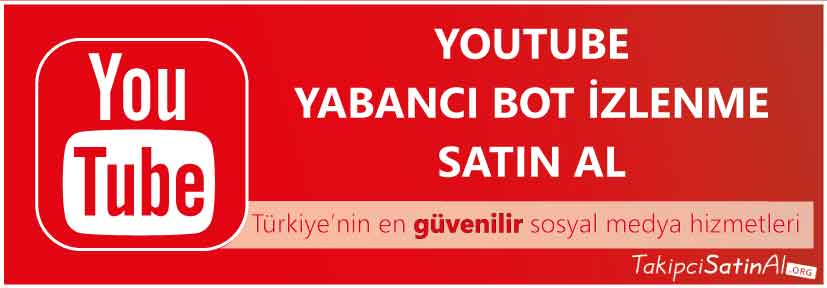 youtube yabancı izlenme al